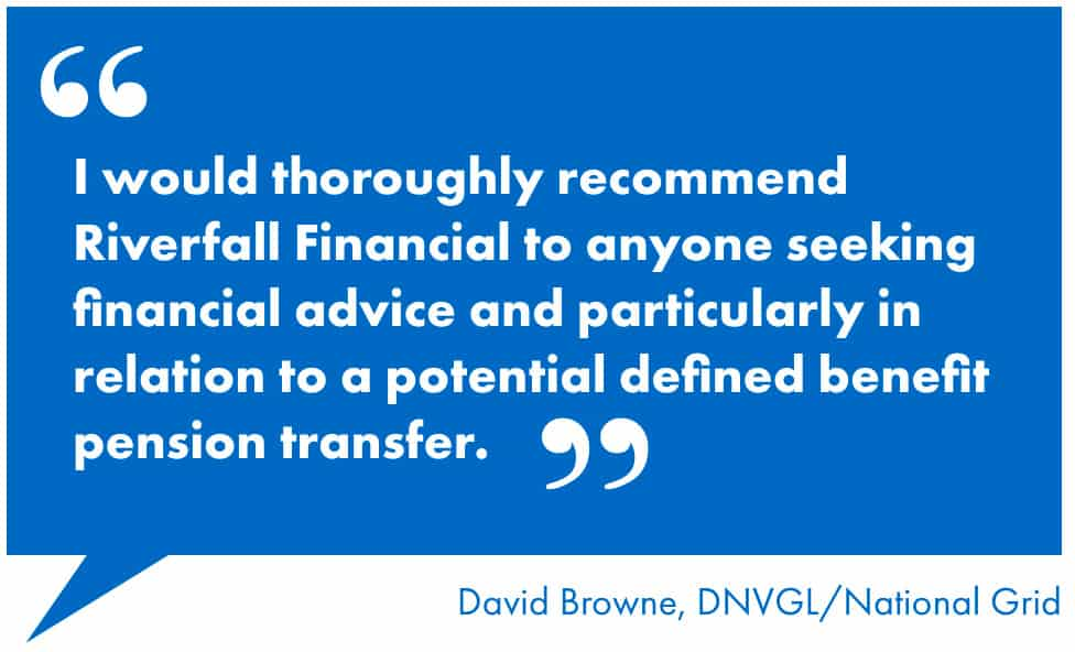 i-would-thoroughly-recommend-riverfall-financial-to-anyone-seeking-financial-advice-and-particularly-in-relation-to-a-potential-defined-benefit-pension-transfer